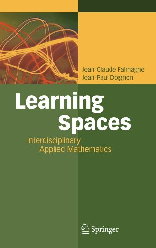 Learning Spaces: Interdisciplinary Applied Mathematics: Jean-Claude Falmagne