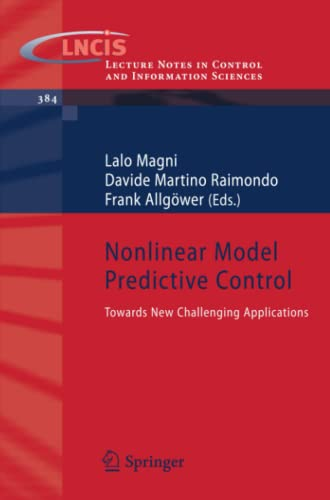 9783642010934: Nonlinear Model Predictive Control: Towards New Challenging Applications (Lecture Notes in Control and Information Sciences)