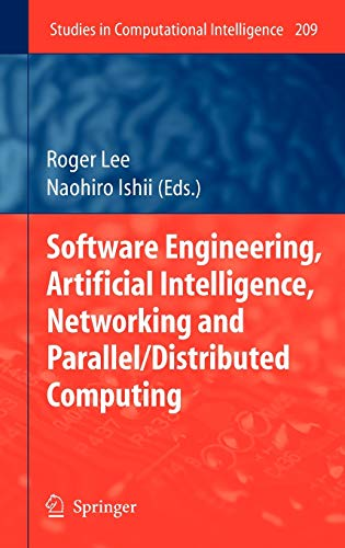 Software Engineering, Artificial Intelligence, Networking and Parallel/Distributed Computing: ...