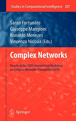 Complex Networks: Results of the 1st International Workshop on Complex Networks (CompleNet 2009) (...