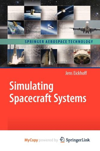 9783642012778: Simulating Spacecraft Systems