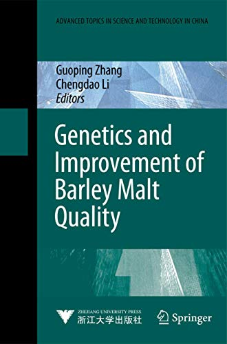 9783642012785: Genetics and Improvement of Barley Malt Quality (Advanced Topics in Science and Technology in China)