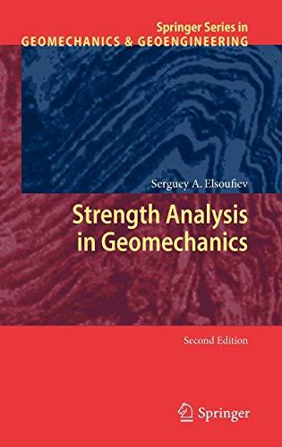 Strength Analysis In Geomechanics, 2Nd Edition (Springer Series In Geomechanics And Geoengineering)...