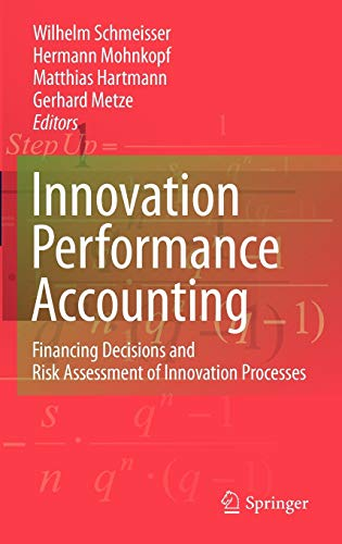9783642013522: Innovation performance accounting: Financing Decisions and Risk Assessment of Innovation Processes