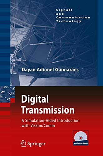 9783642013584: Digital Transmission: A Simulation-Aided Introduction with VisSim/Comm (Signals and Communication Technology)