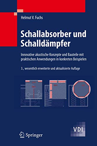 9783642014123: Schallabsorber und Schalldämpfer: Innovative akustische Konzepte und Bauteile mit praktischen Anwendungen in konkreten Beispielen (VDI-Buch)
