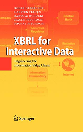 9783642014369: XBRL for Interactive Data: Engineering the Information Value Chain