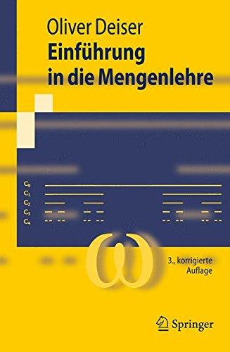9783642014444: Einführung in die Mengenlehre: Die Mengenlehre Georg Cantors und ihre Axiomatisierung durch Ernst Zermelo (Springer-Lehrbuch) (German Edition)