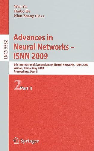 Advances in Neural Networks - ISNN 2009: 6th International Symposium on Neural Networks, ISNN 2009,...