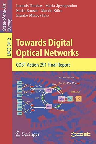 Towards Digital Optical Networks: COST Action 291 Final Report