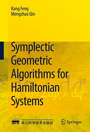 Symplectic Geometric Algorithms for Hamiltonian Systems: Feng, Kang, Qin, Mengzhao