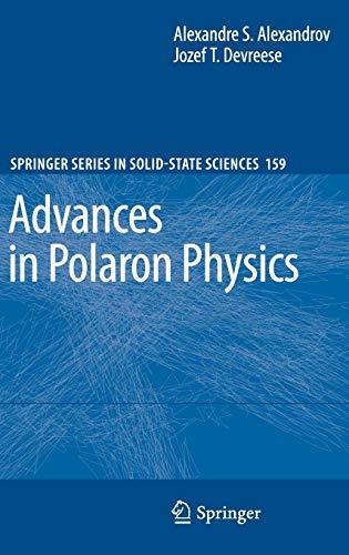 Advances in Polaron Physics: Alexandre S. Alexandrov
