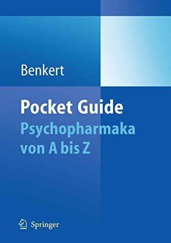 9783642019098: Pocket Guide Psychopharmaka von A bis Z: Von A bis Z (Pocket Guides (Springer))