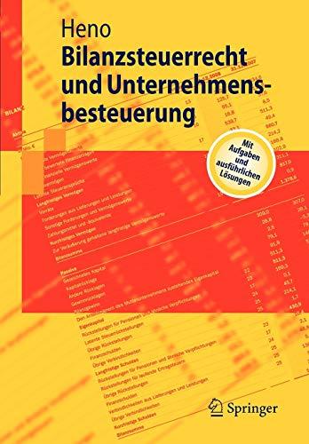 Bilanzsteuerrecht Und Unternehmensbesteuerung: Rudolf Heno