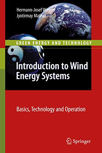 Introduction to wind energy systems.: Wagner, Hermann-Josef/Mathur, Jyotirmay: