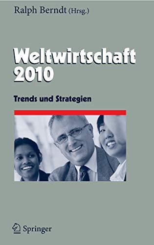 Weltwirtschaft: Trends Und Strategien (Hardcover): 9783642020834
