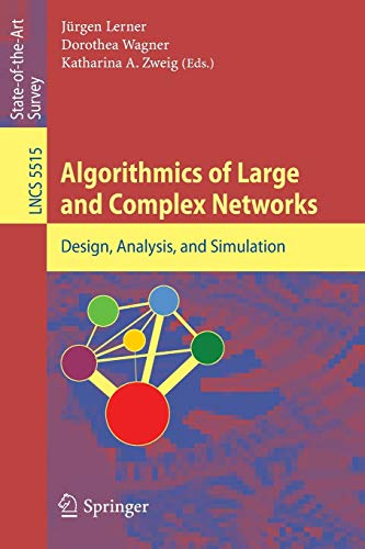 9783642020933: Algorithmics of Large and Complex Networks: Design, Analysis, and Simulation (Lecture Notes in Computer Science)