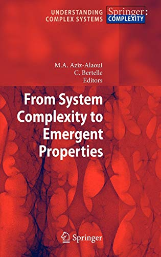 From System Complexity to Emergent Properties Understanding Complex Systems