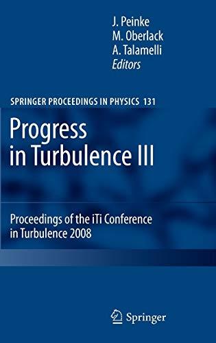 Progress in Turbulence III: Proceedings of the: Peinke, Joachim (Editor)/