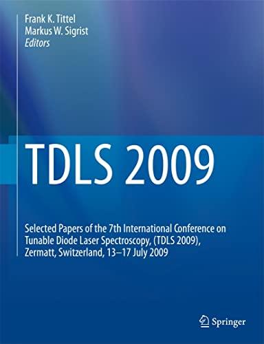 TDLS 2009: Tittel, Frank K. (EDT)/ Sigrist, Markus W. (EDT)