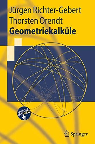 9783642025297: Geometriekalküle (Springer-Lehrbuch) (German Edition)