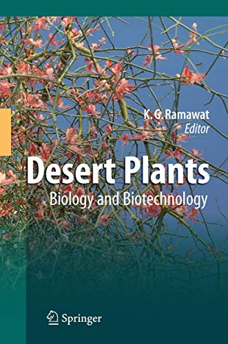 Desert Plants: Biology and Biotechnology (Hardback)