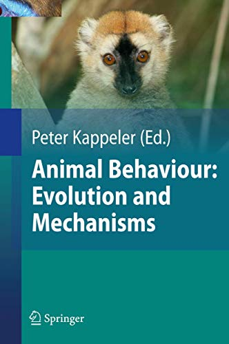 Animal Behaviour: Evolution and Mechanisms: Nils Anthes; Ralph