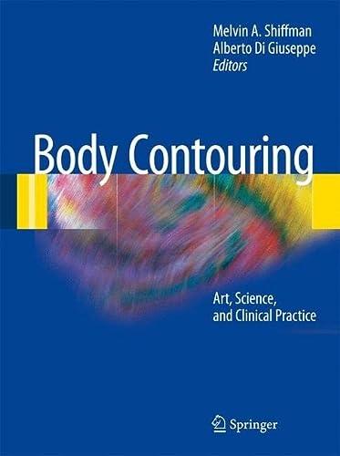 Body Contouring: Melvin A. Shiffman