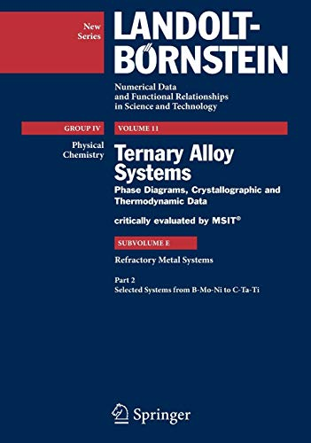9783642026997: Refractory Metal Systems (Landolt-Börnstein: Numerical Data and Functional Relationships in Science and Technology - New Series)