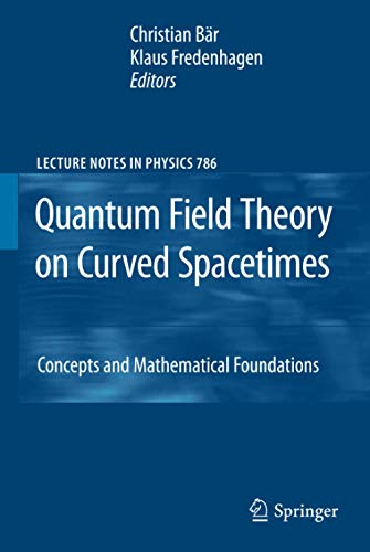 9783642027796: Quantum Field Theory on Curved Spacetimes: Concepts and Mathematical Foundations (Lecture Notes in Physics)