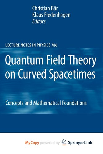 9783642027819: Quantum Field Theory on Curved Spacetimes