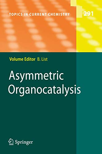 9783642028144: Asymmetric Organocatalysis: 291 (Topics in Current Chemistry)