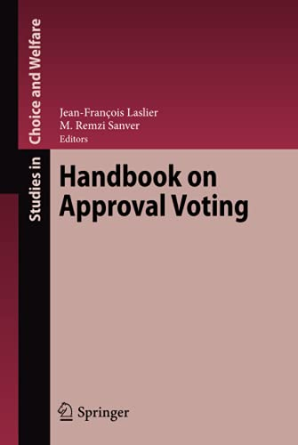 9783642028380: Handbook on Approval Voting (Studies in Choice and Welfare)
