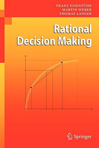 9783642028502: Rational Decision Making