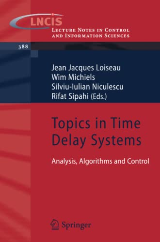 Topics in Time Delay Systems: Jean Jacques Loiseau