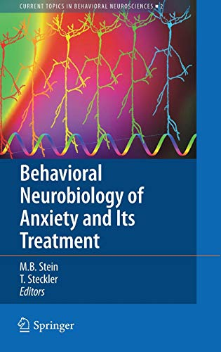 9783642029110: Behavioral Neurobiology of Anxiety and Its Treatment (Current Topics in Behavioral Neurosciences)
