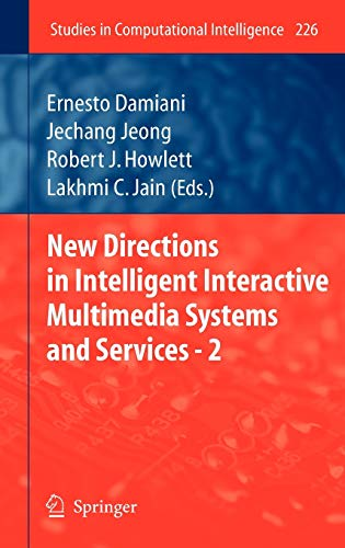 New Directions in Intelligent Interactive Multimedia Systems and Services - 2: Ernesto Damiani