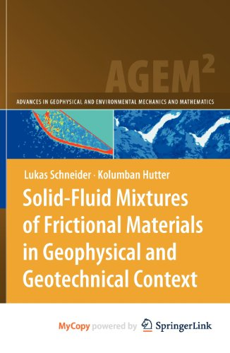 9783642029691: Solid-Fluid Mixtures of Frictional Materials in Geophysical and Geotechnical Context