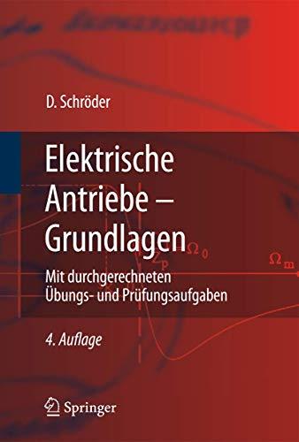 9783642029899: Elektrische Antriebe - Grundlagen (Springer-lehrbuch)