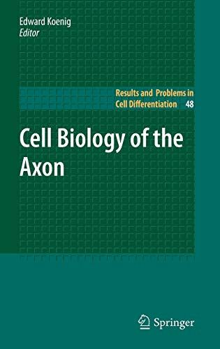 9783642030185: Cell Biology of the Axon (Results and Problems in Cell Differentiation)
