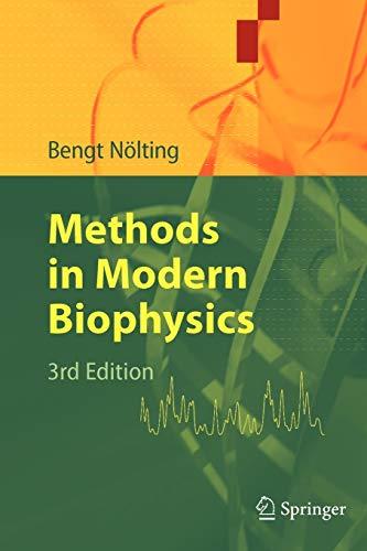 9783642030215: Methods in Modern Biophysics