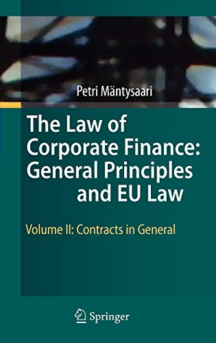 9783642030543: The Law of Corporate Finance: General Principles and EU Law: Volume II: Contracts in General