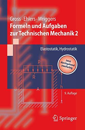 9783642030871: Formeln und Aufgaben zur Technischen Mechanik 2: Elastostatik, Hydrostatik (Springer-Lehrbuch) (German Edition)