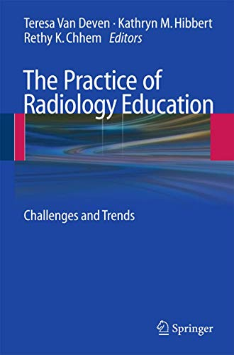 9783642031472: The Practice of Radiology Education: Challenges and Trends