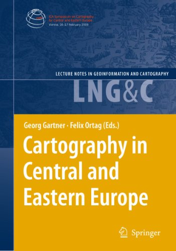 Cartography in Central and Eastern Europe: Selected Papers of the 1st ICA Symposium on Cartography ...