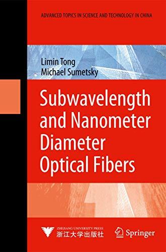 9783642033612: Subwavelength and Nanometer Diameter Optical Fibers