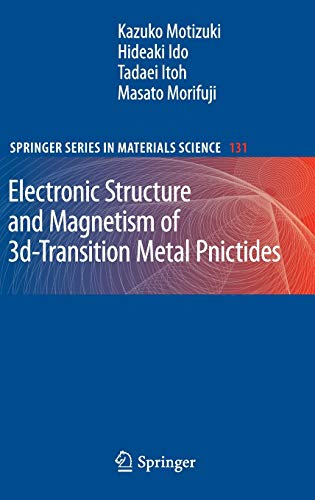 9783642034190: Electronic Structure and Magnetism of 3d-Transition Metal Pnictides (Springer Series in Materials Science)