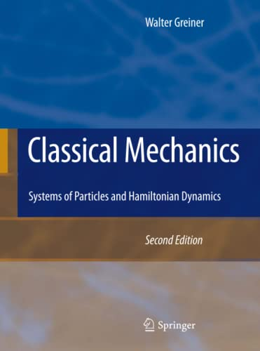 9783642034336: Classical Mechanics: Systems of Particles and Hamiltonian Dynamics