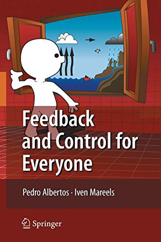 9783642034459: Feedback and Control for Everyone