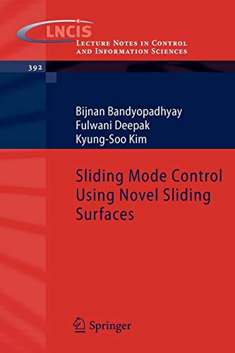 9783642034473: Sliding Mode Control Using Novel Sliding Surfaces (Lecture Notes in Control and Information Sciences)